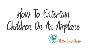 How to entertain children on an airplane